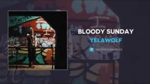 YelaWolf - Bloody Sunday (Freestyle)